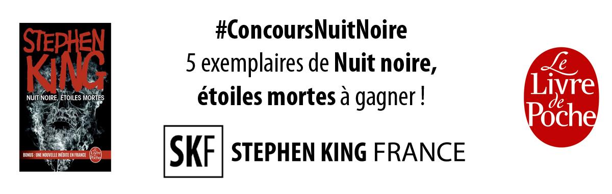 CONCOURS : NUIT NOIRE, ETOILES MORTES / A LA DURE (SK France ConcoursNuitNoire
