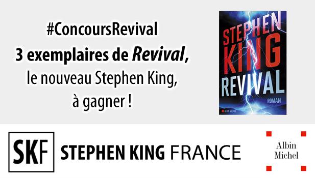 Concours REVIVAL chez Stephen King France ConcoursRevival