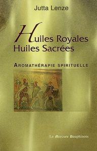 Huiles royales, huiles sacrées(J.Lenze)Le Mercure Dauphinois 50731744_p