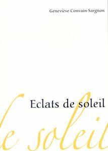 ECLATS DE SOLEIL de Geneviève Convain Sargnon 42266227_p