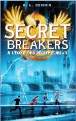 DENNIS H. L - SECRET BREAKERS - Tome 3 - Á L'École des Decrypteurs 85911817_o