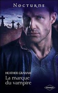 Tome 1 : La marque du vampire - Heather Graham 64796480_p