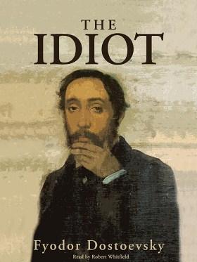 Fjodor Mihajlovič Dostojevski Idiot