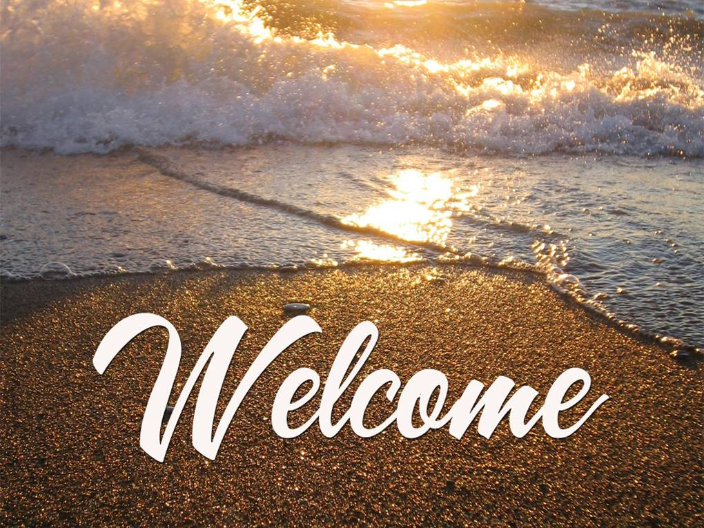 Good Morning to All.  Welcome-beach1