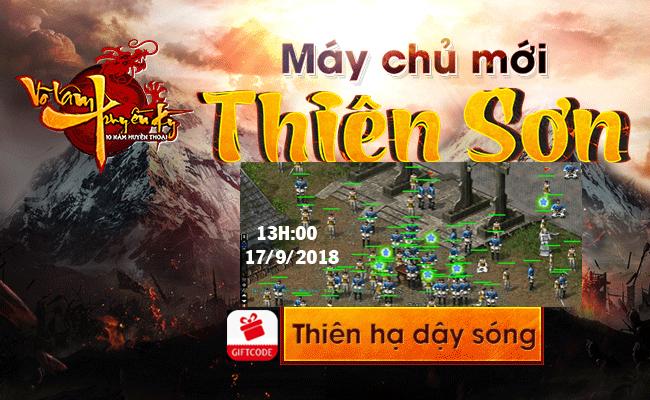 Võ Lâm Thiên Sơn ra mắt 13h 17/9/2018 phiên bản đồ xanh Auto InGame CTC đúng chất 2005-2009 , cày xu miễn phí , đông ngư Codetsok