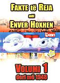 Dokumentari Opinion - Fakte te reja mbi Enver Hoxhen - Pjesa 1