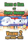 Dokumentari Opinion - Fakte te reja mbi Enver Hoxhen - Pjesa 2