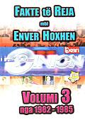 Dokumentari Opinion - Fakte te reja mbi Enver Hoxhen - Pjesa 3