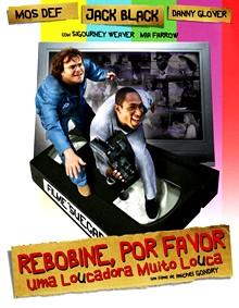 Las Mejores Comedias de los que llevamos de siglo Rebobine-por-favor_cartaz_220x283