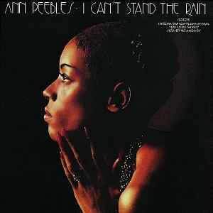 DISCOS QUE SUENAN BIEN - Página 3 Ann-peebles-i-cant-stand-the-rain-album-cover
