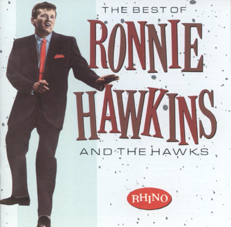 RONNIE HAWKINS Best_of_ronnie_hawkins_and_the_hawks_huge