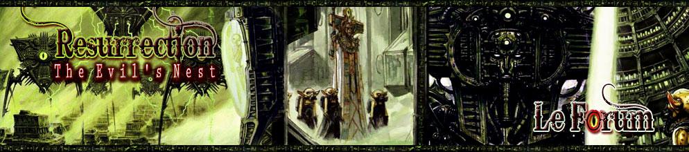 Resurrection, The Evil's Nest
