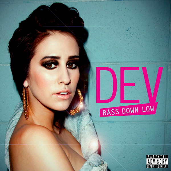 What are you currently listening to ? - Page 2 Dev-Bass_Down_Low-single_cover