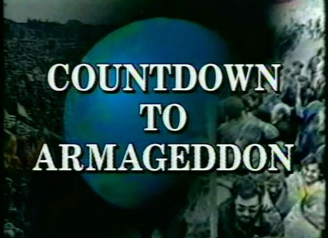 All Roads Lead to Armageddon Part 1&2 COUNTDOWN-TO-ARMAGEDDON