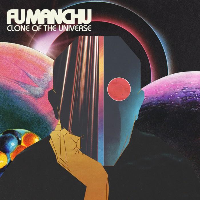 Fu Manchu - Página 13 Fu-manchu-clone-of-the-universe