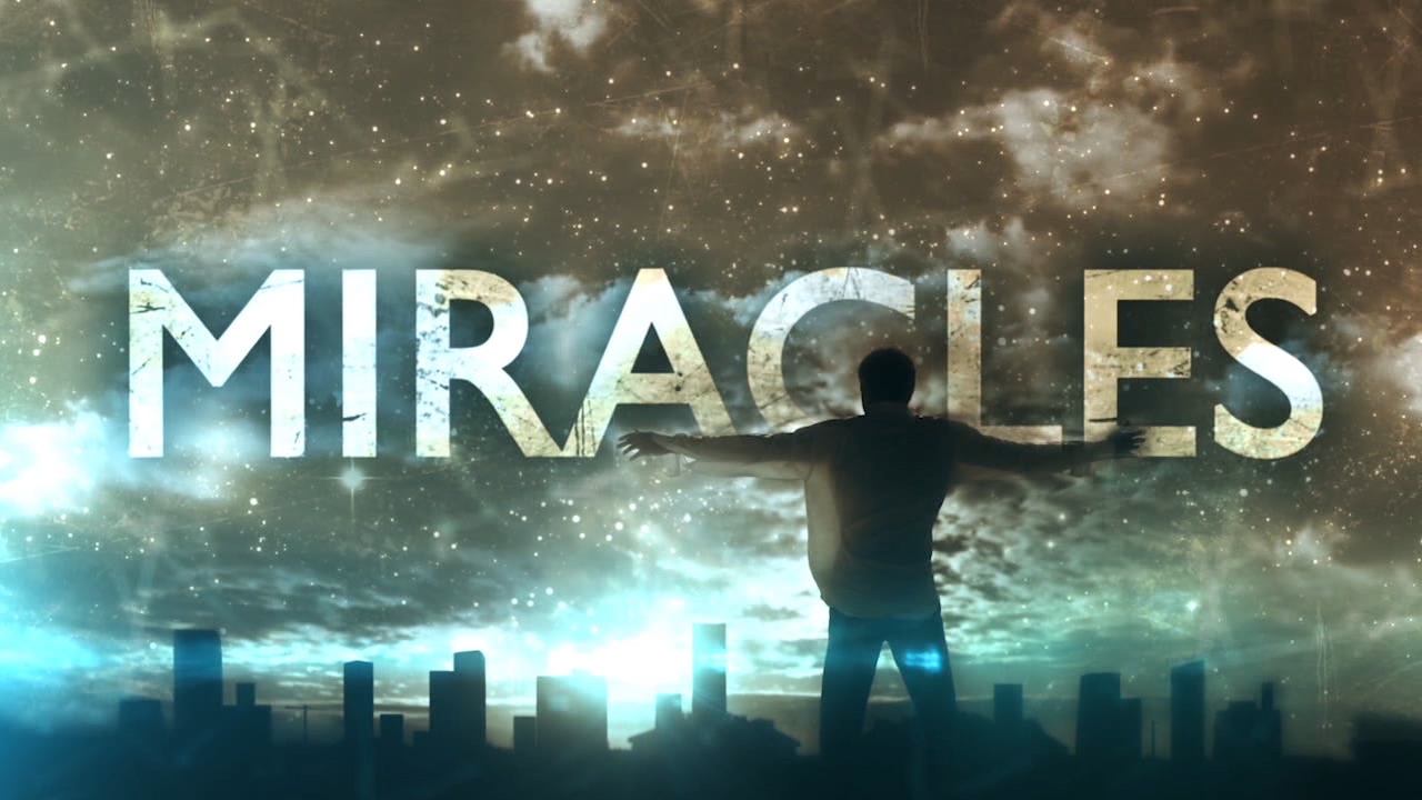 Miracles..... Miracles