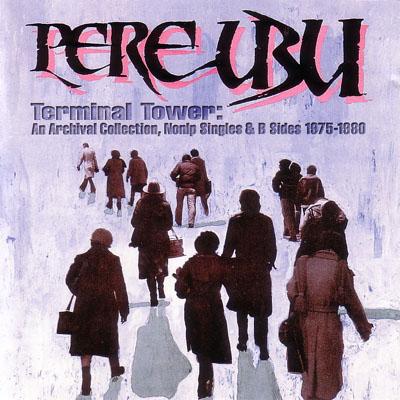 Pere Ubu Terminal_hi