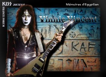 VINNIE VINCENT : MÉMOIRES D'ÉGYPTIEN. commentaires... - Page 2 26ec84255321508