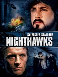 Ночные ястребы / Nighthawks (Сильвестер Сталлоне, Рутгер Хауэр, 1981)  B77851513742768