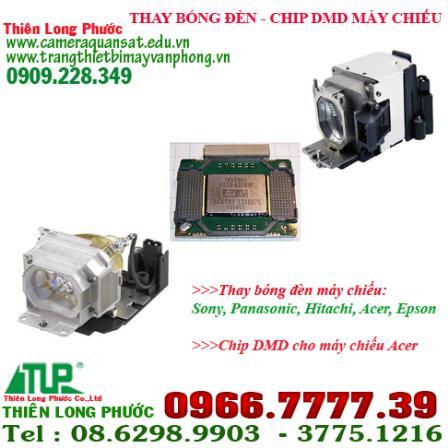 Thiên Long Phước chuyên thay bóng đèn máy chiếu-thay chip DMD Image_991230_569e96a8-d70b-4343-8a7e-a4a6b814068e