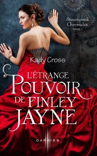 Steampunk Chronicles - Tome 1 : L'étrange pouvoir de Finley Jayne de Kady Cross Capture5