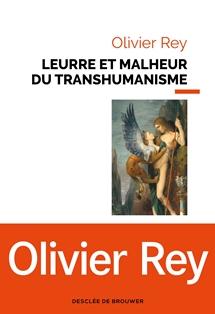 """Revue L'écologiste : """"ce que révèle le coronavirus"""" Olivier_rey_transhumanisme_web"""