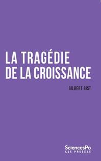 L'Ecologiste, en kiosque et par correspondance - Trimestriel, en Angleterre depuis 1970, en France depuis 2000 Rist_tragedie_croissance