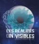 Les Réalités (in)visibles