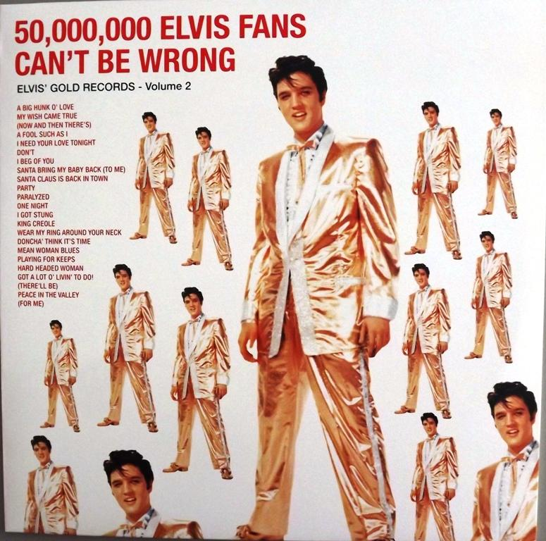 50'000'000 ELVIS FANS CAN'T BE WRONG 13565030pe
