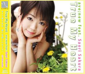 True My Heart - ave;new feat [Sakura Saori] Truemyheart