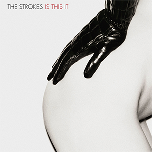 THE STROKES - Página 3 The_Strokes_-_Is_This_It_cover