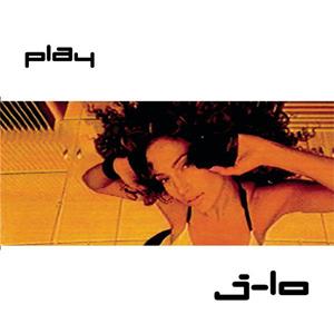 Single 'Play' Jennifer_Lopez_-_Play_-_CD_single_cover