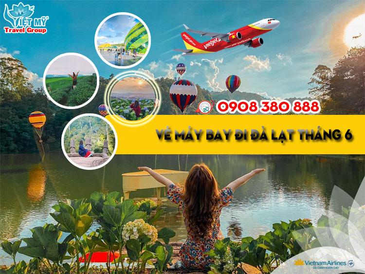 Đặt mua vé máy bay đi Đà Lạt tháng 6 giá rẻ Ve-may-bay-di-da-lat-gia-re-may0421