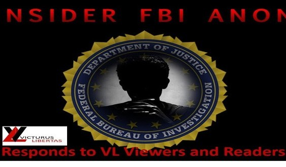 FBI Anon Responds to Questions via Victurus Libertas (@TheFreedom2Live) FBI-Anon-563x330