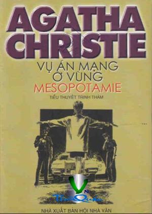 Vụ Án Mạng Ở Vùng Mesopotamie - Agatha Christie Vuanmangovung1