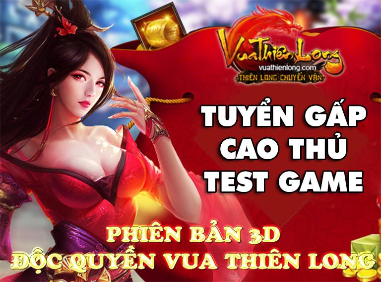 VUATHIENLONG.COM Mở TEST NỘI BỘ phiên bản 3D Full 12 Phái FREE Mọi Thứ, Tiêu Tiền Tẹt Ga TesbBan3D