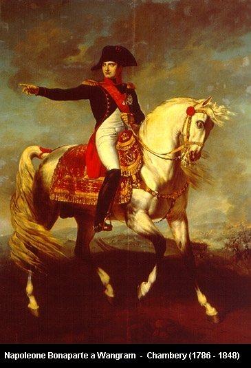 Napoleon Bonaparta Napoleone%20Bonaparte%20a%20Wagram%20-%20Chambery%20%281786%20-%201848%29