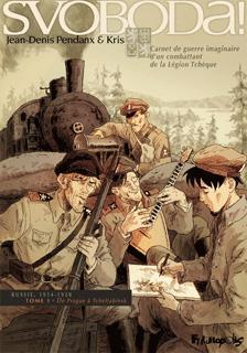 [BD] Svoboda - Légion Tchéque Svoboda