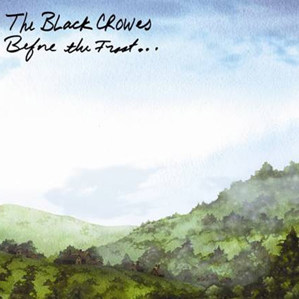 RESCATANDO DISCOS DE LA ESTANTERÍA - Página 3 The-Black-Crowes-Before-the-Frost