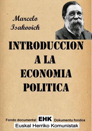 """""""Introducción a la economía política"""" Marcelo Isacovich  Introduccion_a_la_ECONOMIA_POLITICA"""