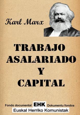 """""""Trabajo asalariado y capital"""" - libro de Carlos Marx con Introducción de Federico Engels - año 1849 Trabajo_asalariado_y_capital"""