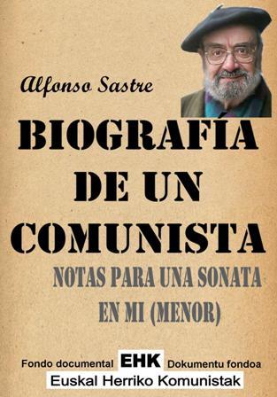 Biografía de un comunista. Notas para una sonata en mí (menor) - Alfonso Sastre - formatos epub y pdf Biografia_de_un_comunista