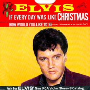 If Every Day Was Like Christmas 47-895059d67