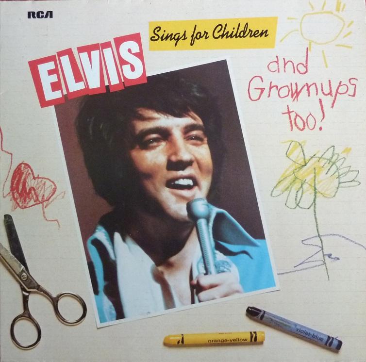 ELVIS SINGS FOR CHILDREN AND GROWNUPS TOO! Esfcagt78frontu2u80
