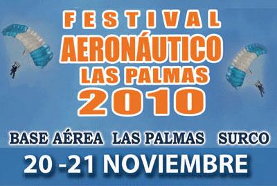FESTIVAL AERODEPORTIVO LAS PALMAS 2010 :FUERZA AEREA PERUANA Festival