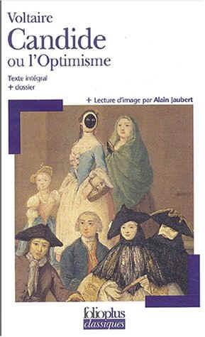 Candide ou l'Optimiste de Voltaire = Résumé de Candide + Synthèse sur Candide + Biographie de Voltaire Candide