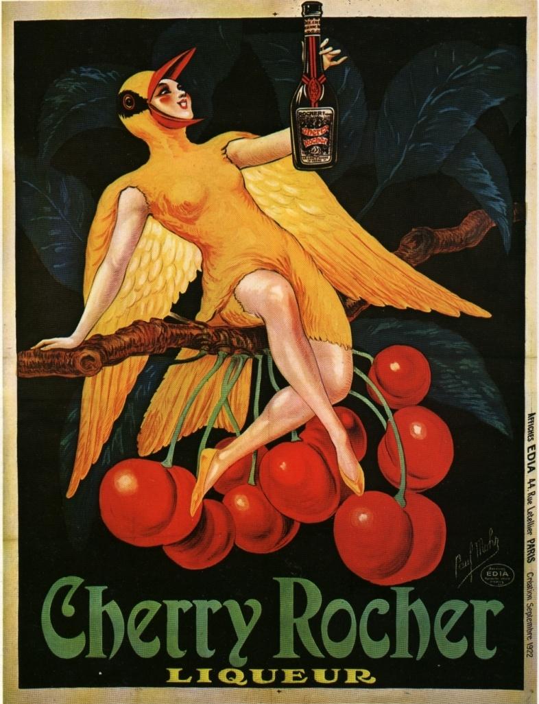 Les affiches du temps passé quand la pub s'appelait réclame .. - Page 3 Cherry-rocher-liqueur-1922