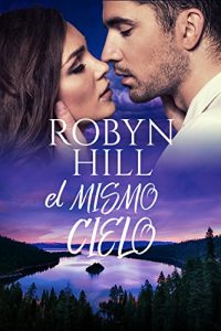 El mismo cielo – Robyn Hill (Rom)  El-mismo-cielo-200x300