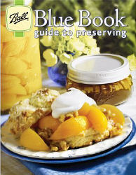 Canning & Preserving 101 - Page 4 Bluebook