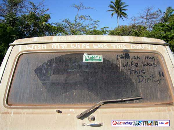 This car was spotted in a car park in Cooktown Cooktown-dirty-wife